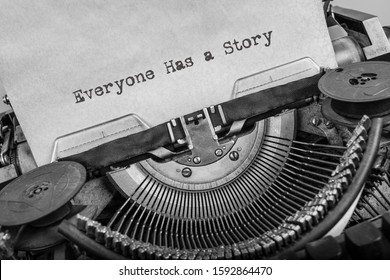 Everyone Has a Story typed words on a vintage typewriter - Shutterstock ID 1592864470