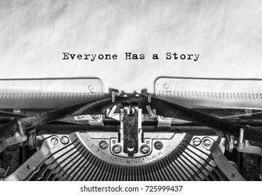 Everyone Has a Story typed words on a vintage typewriter