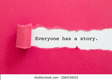 Everyone has a story word written under torn paper.