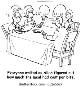 Everyone waited as Allen figured out how much the meal had cost per bite.