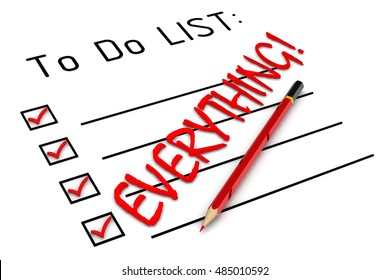 "Everything! To do list. Red pencil and a large inscription ""EVERYTHING!"" in to do list. Isolated. 3D Illustration"