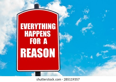 500 Everything Happens For A Reason Pictures Royalty Free Images