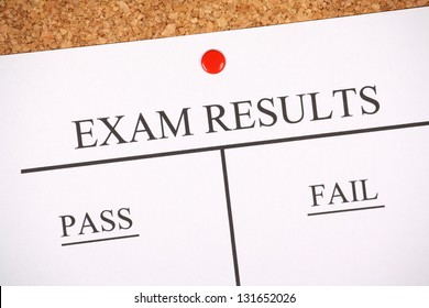 Exam Results bulletin pinned to a cork notice board with pass and fail columns for success or failure.