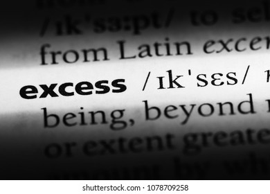 excess word in a dictionary. excess concept