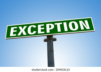 EXEPTION word on green road sign