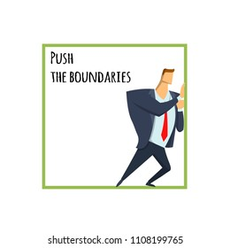 The expansion of the boundaries, out of the comfort zone. Young man in business clothes pushing at the boundaries of the square. Abstract yellow watercolor blob on the background. Raster version.