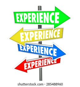 Experience word on several colored arrow signs to illustrate background, skills, education, know-how and knowledge
