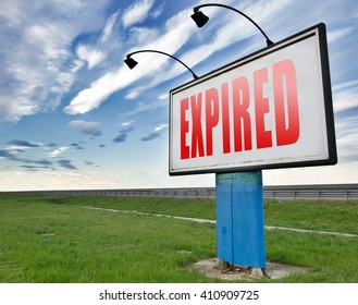 Expired sign expiration over time or date for product or food