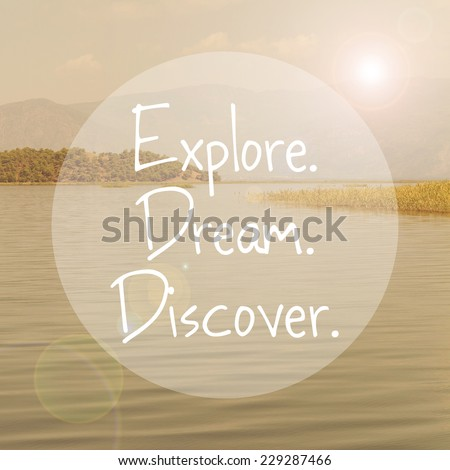 Explore Dream Discover Inspirational Travel Quote Wallpaper Poster Typography Design
