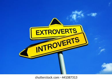 Extroverts or Introverts - Traffic sign with two options - difference between personalities - introversion and extraversion, talkative and assertive people vs shy and contemplative people