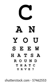 """Eye chart with message """"Can you see what's around that curve?"""""""