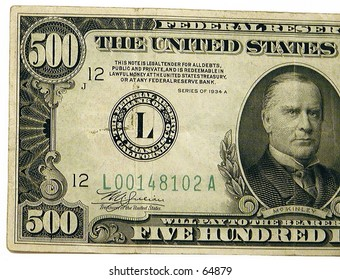 Face of a 500 dollar bill - out of circulation