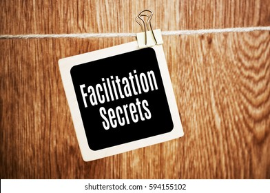 Facilitation secrets