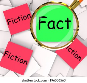 Fact Fiction Post-It Papers Showing Factual Or Untrue