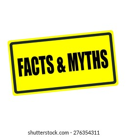Facts and Myths back stamp text on yellow background