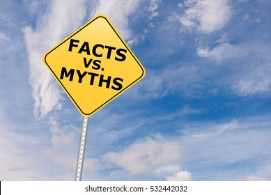 Facts vs Myths road sign.