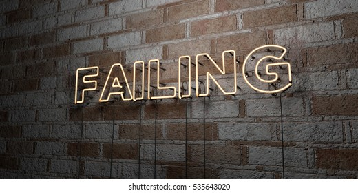 FAILING - Glowing Neon Sign on stonework wall - 3D rendered royalty free stock illustration.  Can be used for online banner ads and direct mailers.
