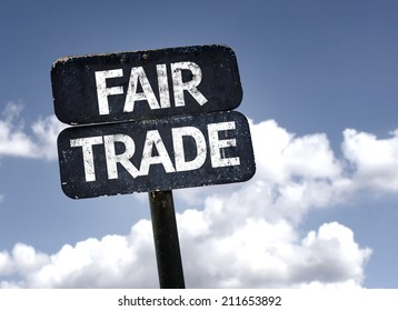 Fair Trade sign with clouds and sky background