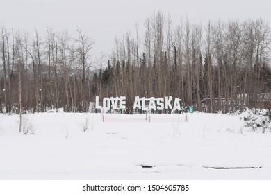 Fairbanks, Alaska, March-7-2019 : Love Alaska sign in the winter at Pike's Waterfront Lodge, Alaska