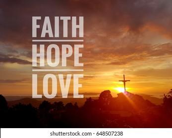 Faith , hope ,  love