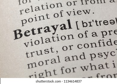 Fake Dictionary, Dictionary definition of the word betrayal. including key descriptive words.