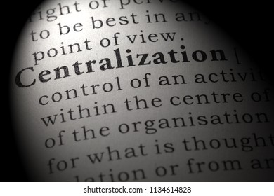 Fake Dictionary, Dictionary definition of the word centralization. including key descriptive words.