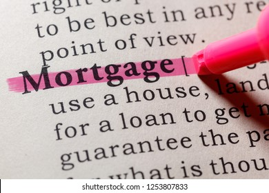 Fake Dictionary, Dictionary definition of the word mortgage. including key descriptive words.