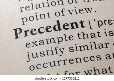 Fake Dictionary, Dictionary definition of the word precedent. including key descriptive words.