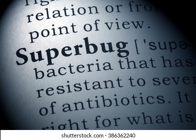 Fake Dictionary, Dictionary definition of the word superbug.
