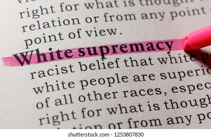 Fake Dictionary, Dictionary definition of the word White supremacy. including key descriptive words.