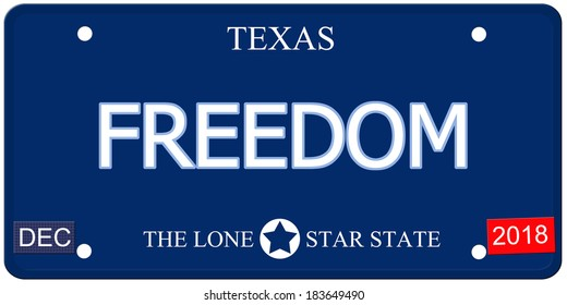 A fake imitation Texas License Plate with the word FREEDOM and The Lone Star State making a great concept.