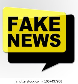 Fake News Yellow And Black Speech Bubble 3d Illustration. Unethical Deceit Leading To Dishonest Censorship And Disinformation.