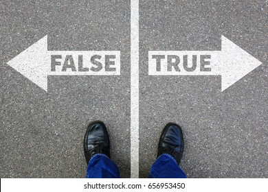False true truth fake news lie lying facts decision decide choice