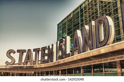 Famous Staten Island Ferry entrance sign - New York City.