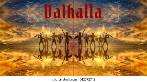 "Fantastic panoramic image of the mythical ghostly Norse warriors of Valhalla in their heavenly abode, red inscription ""Valhalla"", creative photo"