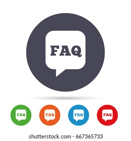 FAQ information sign icon. Help speech bubble symbol. Round colourful buttons with flat icons.