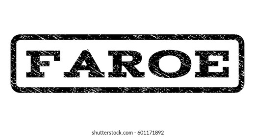 Faroe watermark stamp. Text caption inside rounded rectangle frame with grunge design style. Rubber seal stamp with dust texture. Raster black ink imprint on a white background.