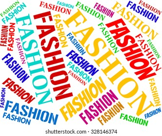 Fashion Word Showing Style Text And Stylish