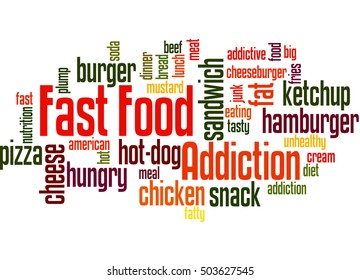 Fast food addiction, word cloud concept on white background.