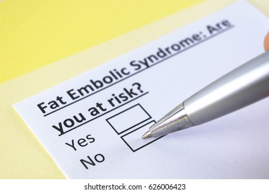 Fat Embolic syndrome: are you at risk? yes or no