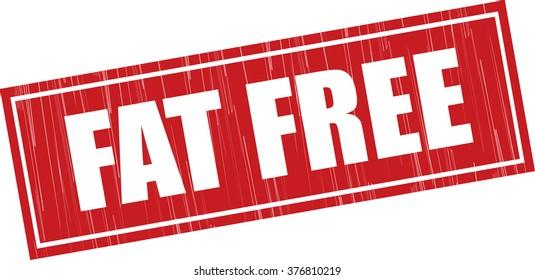 Fat free grunge rubber stamp.