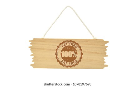 Fat Free Label on wood sign white background