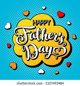 Fathers day greeting card with hand lettering in comic book style. Illustration
