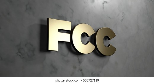 Fcc - Gold sign mounted on glossy marble wall  - 3D rendered royalty free stock illustration. This image can be used for an online website banner ad or a print postcard.