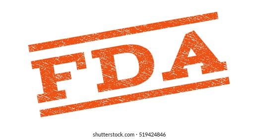 FDA watermark stamp. Text tag between parallel lines with grunge design style. Rubber seal stamp with dirty texture. Glyph orange color ink imprint on a white background.