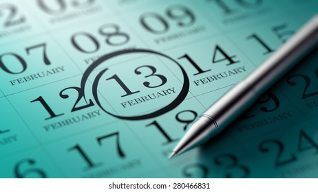February 13 written on a calendar to remind you an important appointment.