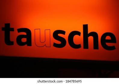 "FEBRUARY 15, 2014 - BERLIN: the logo of the brand ""Tausche"", Berlin."