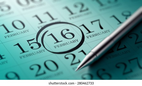 February 16 written on a calendar to remind you an important appointment.