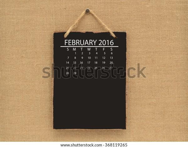February 2016 Calendar Blackboard hanging on canvas board