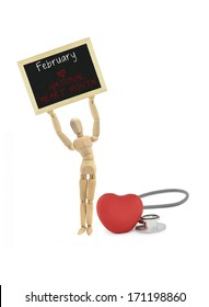 February National Heart Month Blackboard Held Up Wood Manniquin Red Heart and Stethescope isolated on white background